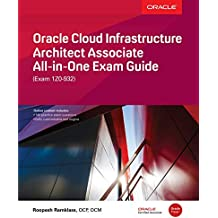 Oracle Cloud Infrastructure Architect Associate All-in-One Exam Guide (Exam 1Z0-932)