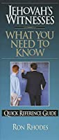 Jehovah's Witnesses: What You Need to Know Quick Reference Guide (Quick Reference Guides (Harvest House))