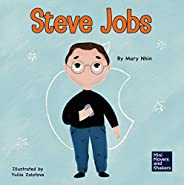 Steve Jobs: A Kid's Book About Changing the W
