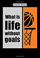 Composition Notebook: Basketball quote, Journal 6 x 9, 100 Page Blank Lined Paperback Journal/Notebook