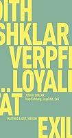 Verpflichtung, Loyalitaet, Exil