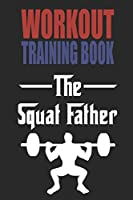 WORKOUT TRAININGBOOK: Efficiently and easily keep track of training sessions in the gym or in your own basement and record successes.