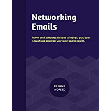 Networking Email Handbook: Email and LinkedIn templates to accelerate your career and grow your network