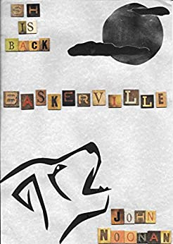 Ms Holmes: Baskerville by [Noonan, John]
