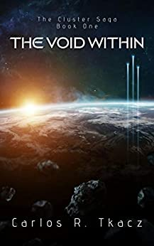 Book cover image for Th Void Within: The Cluster Saga Book One