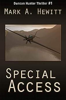Special Access (Duncan Hunter Thriller Book 1) by [Hewitt, Mark A.]