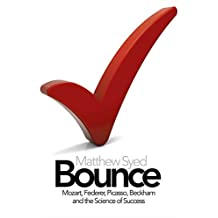 Bounce: Mozart, Federer, Picasso, Beckham and the Science of Success