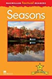 Macmillan Factual Readers Level 1+: Seasons
