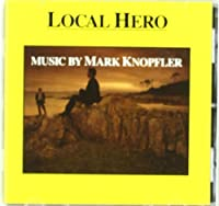 Local Hero by Mark Knopfler (2005-05-03)