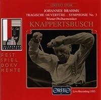 Brahms: Symphony No.3, Tragic Overture