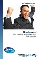 Narzissmus: Nicht selten der Wegbereiter in die Fuehrungsetage