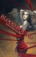 The Blood Bracelets: Blood Bound