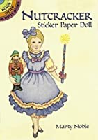 Nutcracker Sticker Paper Doll (Dover Little Activity Books Paper Dolls)