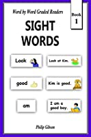 Sight Words: Book 1