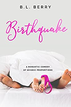 Birthquake by [Berry, B.L.]