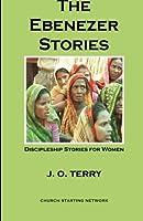 The Ebenezer Stories: Discipleship Stories for Women