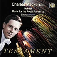 Music For The Royal Fireworks (Mackerras, Wind Emsemble) by G.F. Handel (2002-08-02)