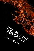 Boom! and Adversity: 62 Original Poems