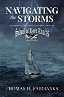 Navigating the Storms: Self-Reliance Principles and Life Lessons from the School of Hard Knocks