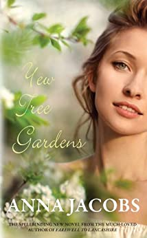 Yew Tree Gardens (The Wiltshire Girls Book 3) by [Jacobs, Anna]