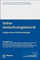 Dritter Gentechnologiebericht: Analyse einer Hochtechnologie
