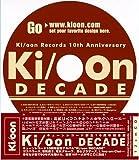 Ki oon Decade
