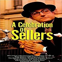 Celebration of Sellers by Peter Sellers