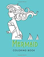 Mermaid Coloring Book: For Adults with Depression | 30 Pages | Made In USA | Paperback| 8.5x11 Size