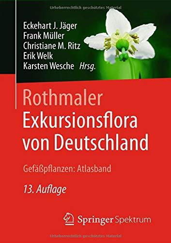 Download Rothmaler - Exkursionsflora von Deutschland, Gefaesspflanzen: Atlasband 3662497093