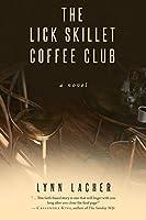 The Lick Skillet Coffee Club