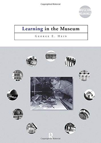 Download Learning in the Museum (Museum Meanings) 0415097762