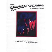 From the Alchemical Wedding of Christian Rosenkreutz