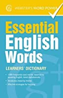Essential English Words: Learners' Dictionary (Webster's Word Power)