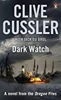 Dark Watch: Oregon Files #3 (The Oregon Files)