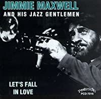 Let's Fall in Love by Jimmie Maxwell and His Jazz Gentlemen (1996-11-25)