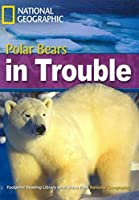 Polar Bear Trouble (Footprint Reading Library)