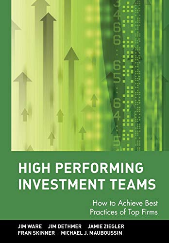 Download High Performing Investment Teams: How to Achieve Best Practices of Top Firms 0471770787