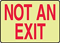 Accuform Signs MEXT527GF Lumi-Glow Flex Adhesive Safety Sign Legend NOT AN EXIT 10 Length x 14 Width x 0.010 Thickness Red on Glow [並行輸入品]