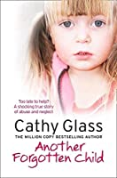 Another Forgotten Child by Cathy Glass(2012-09-13)