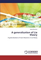 A Generalization of Lie Theory