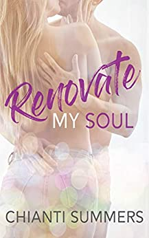 Renovate My Soul by [Summers, Chianti]