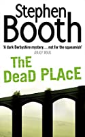 The Dead Place (Cooper and Fry Crime Series)
