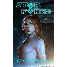 Star Force: Origin Series Box Set (1-4): An Empire Building Military Space Opera Adventure (Star Force Universe Book 1)