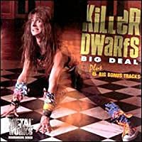 Big Deal by KILLER DWARFS (2000-10-17)