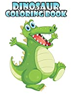 Dinosaur coloring book: Dinosaur coloring book for Kids, toddlers, Baby, Adults, Favors.Teens, girls and Boys kids ages 2-8.
