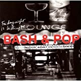 Friday Night Is Killing Me by Bash & Pop (1993-02-09) 【並行輸入品】