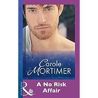A No Risk Affair (Mills & Boon Modern)