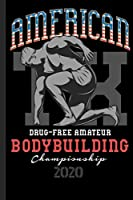 American Bodybuilding Championship Drug Free Amateur 2020: Great calendar 2020 for bodybuilder. Schedule your races. No more missing events with this notebook.