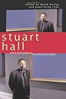 Stuart Hall: Critical Dialogues in Cultural Studies (Comedia)