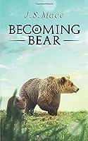Becoming a Bear (Fraser)